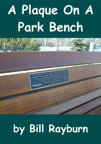 A Plaque On a Park Bench (For Benches Memorial Plaques)