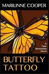 Butterfly Tattoo (a Tyler Mackenzie novel) (Volume 2)