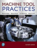 : Machine Tool Practices (11th Edition)