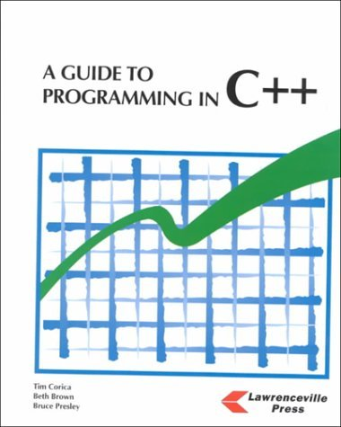 A Guide to Programming in C++ by Tim Corica (1998-09-02)