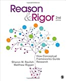 Reason & Rigor: How Conceptual Frameworks Guide Research