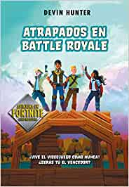 Atrapados en Battle Royale (Atrapados en Battle Royale 1)