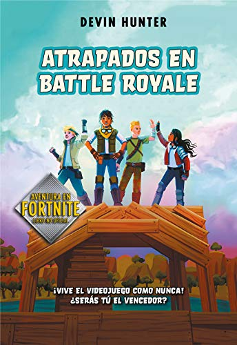 Atrapados en Battle Royale (Spanish Edition)