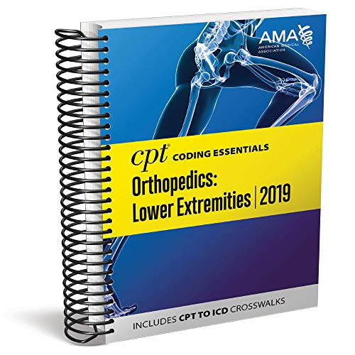 CPT® Coding Essentials for Orthopedics Lower Extremities 2019 ()