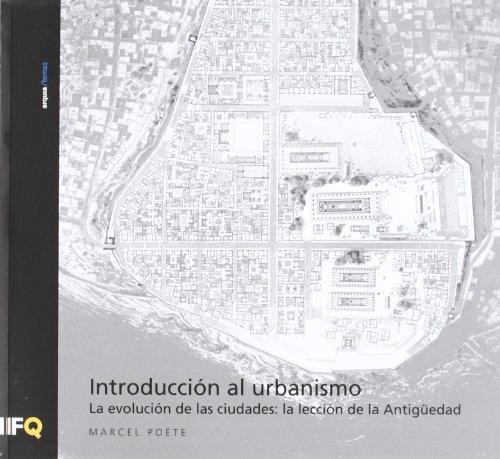 Descargar Libro Introduccion Al Urbanismo Marcel Poete