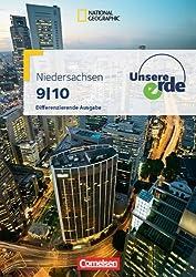 Unsere Erde 9./10. Schuljahr - Schülerbuch. Differenzierende Ausgabe Niedersachsen