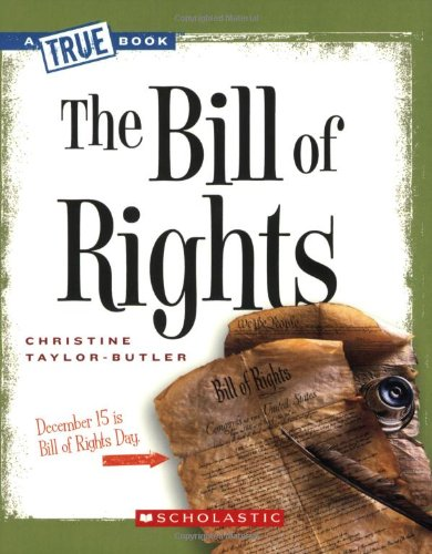 The Bill of Rights (True Books)