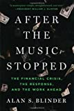 After the Music Stopped, Alan S. Blinder, 1594205302