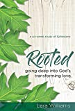 #5: Rooted: Going Deep Into God's Transforming Love
