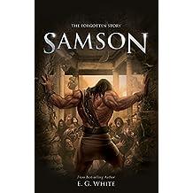 Samson: The Forgotten Story