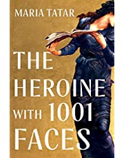 The Heroine with 1,001 Faces