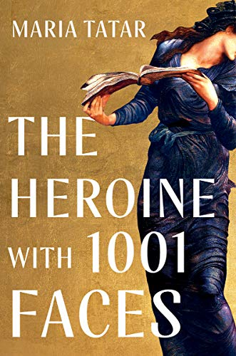 Book Cover: The Heroine with 1001 Faces