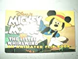 Disney's Mickey Mouse in the Little Whirlwind/an Animated Flip Book