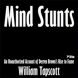 Mind Stunts: An Unauthorized Account of Derren Brown's Rise to Fame Hörbuch