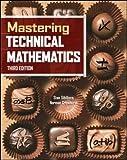 Mastering Technical Mathematics, Third Edition
