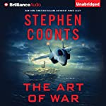 The Art of War: Tommy Carmellini Series, Book 6 | Stephen Coonts