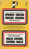 img - for The University of Chicago Spanish-English / English-Spanish Dictionary (English and Spanish Edition) book / textbook / text book