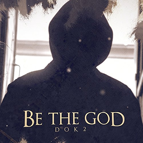 Be the God