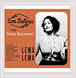 Lema Lema: Eva Salina Sings Šaban