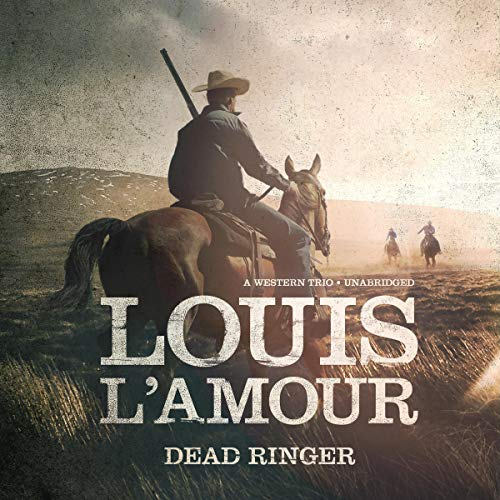 Dead Ringer: A Western Trio (Audio Western Books)