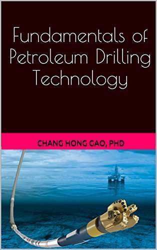 - Fundamentals of Petroleum Drilling Technology: Prepare Yourself for Petroleum Industry