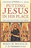 download ebook putting jesus in his place: the case for the deity of christ pdf epub
