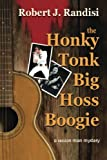 img - for The Honky Tonk Big Hoss Boogie: A 'Session Man' Mystery book / textbook / text book