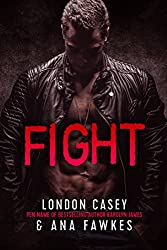 FIGHT(A Bad Boy MMA Romantic Suspense Novel)