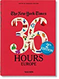 36 hours in usa and canada - The New York Times: 36 Hours Europe, 2nd Edition