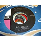 MEL CARTER 45 RPM (All Of A Sudden) My Heart Sings / When I Hold The Hand Of The One I Love
