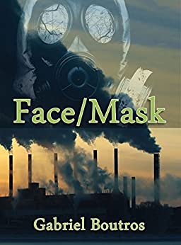 Face/Mask by [Boutros, Gabriel]