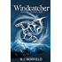 Windcatcher: Book I of the Stone War Chronicles
