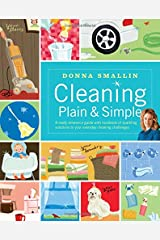 Cleaning Plain & Simple: A ready reference guide with hundreds of sparkling solutions to your everyday cleaning challenges Paperback