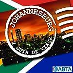 Johannesburgo [Johannesburg]: Esto es la Guía Oficial de Holiday FM de Johannesburgo |  Holiday FM