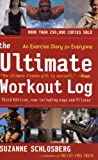 The Ultimate Workout Log, Suzanne Schlosberg, 0618466495