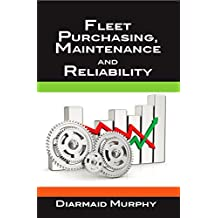 Guide to Fleet Purchasing, Maintenance, and Reliability