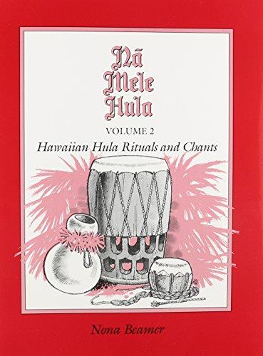 Na Mele Hula: Hawaiian Hula Rituals and Chants, Vol. 2 (Book & CD) ()