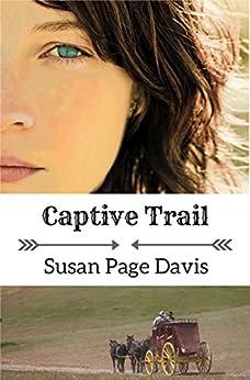 Captive Trail by [Davis, Susan Page]