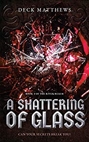 A Shattering of Glass (The Riven Realm Book 3) (English Edition)