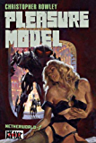 Heavy Metal Pulp: Pleasure Model: Netherworld Book One (English Edition)