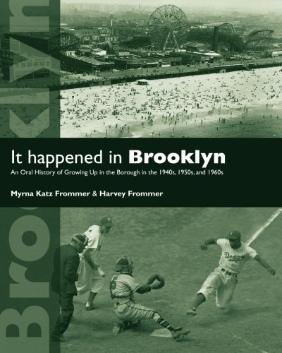 Books : It Happened in Brooklyn: An Oral History of Growing Up in the Borough in the 1940s, 1950s, and 1960s (Excelsior Editions)