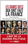 Les grands duels qui ont fait la France par Brézet
