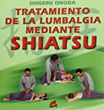 Tratamiento de Lumbalgia (Spanish Edition)