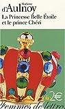La Princesse Belle Etoile et le prince Chéri par d'Aulnoy