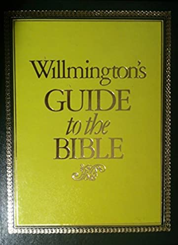 buy willmington s guide to the bible book online at low prices in rh amazon in Daily Bible Guide Toolbar willmington's guide to the bible review