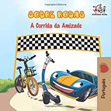 Sobre Rodas A Corrida da Amizade: Portuguese
