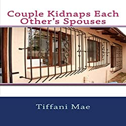 Couple Kidnaps Each Other's Spouses