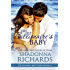 The Billionaire's Baby (The Romero Brothers, Book 5)