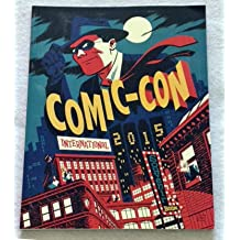 Comic-Con 2015 Souvenir Guide/Book (46st Comic-Con International San Diego) Unknown Binding – 2015