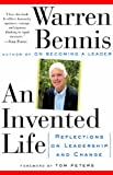 An Invented Life: Reflections On Leadership And Change by Bennis Warren (1994-03-21) Paperback